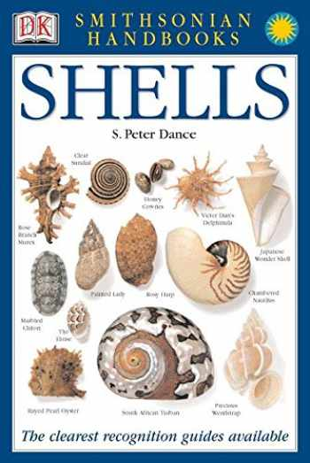 9780789489876-0789489872-Handbooks: Shells: The Clearest Recognition Guide Available (DK Smithsonian Handbook)