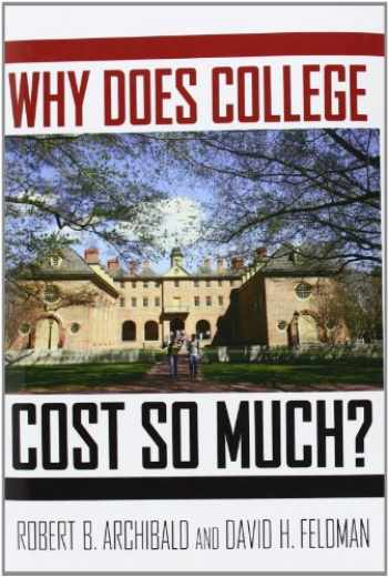 9780199744503-0199744505-Why Does College Cost So Much?