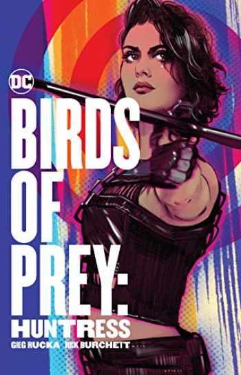 9781401298906-1401298907-Birds of Prey: Huntress