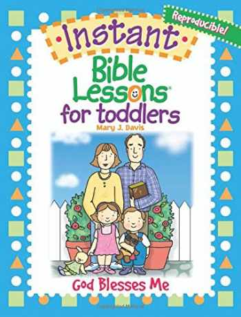 9781584110385-1584110384-Instant Bible Lessons for Toddlers--God Blesses Me