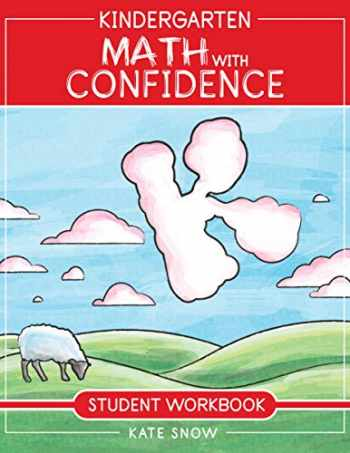 9781945841484-1945841486-Kindergarten Math With Confidence Student Workbook (Math with Confidence)