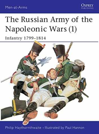 9780850457377-0850457378-The Russian Army of the Napoleonic Wars (1) : Infantry 1799-1814 (Men-At-Arms Series, 185)