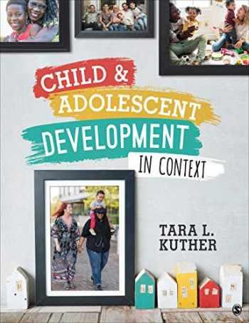 9781071802076-1071802070-Child and Adolescent Development in Context