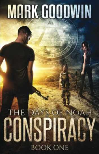 9781500725587-1500725587-The Days of Noah: Book One: Conspiracy (Volume 1)