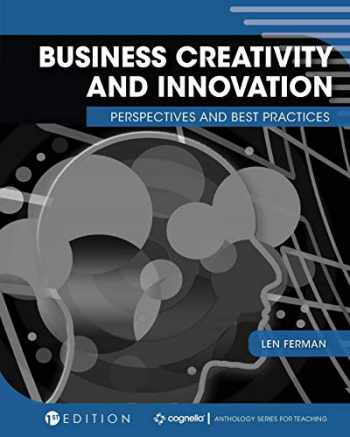 9781516541942-1516541944-Business Creativity and Innovation: Perspectives and Best Practices