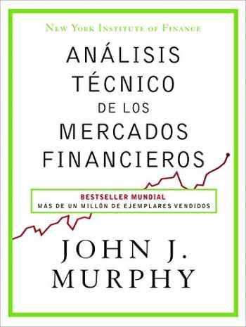 9788498754285-8498754283-Análisis técnico de los mercados financieros (Sin colección) (Spanish Edition)