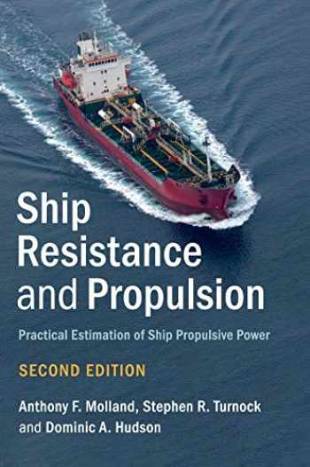 9781107142060-1107142067-Ship Resistance and Propulsion (Practical Estimation of Ship Propulsive Power)