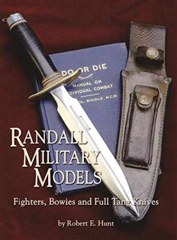 9781563119538-1563119536-Randall Military Models: Fighters, Bowies and Full Tang Knives