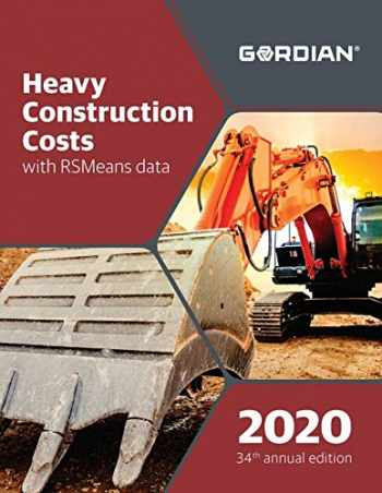 9781950656097-1950656098-Heavy Construction Costs with Rsmeans Data: 60160 (Means Heavy Construction Cost Data)