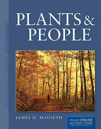 9781449657178-1449657176-Plants and People (Jones & Bartlett Learning Topics in Biology)