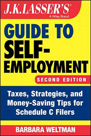 9781119658733-111965873X-J.K. Lasser's Guide to Self-Employment: Taxes, Strategies, and Money-Saving Tips for Schedule C Filers