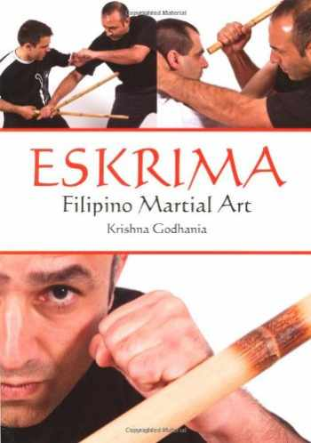 9781847971524-1847971520-Eskrima: Filipino Martial Art