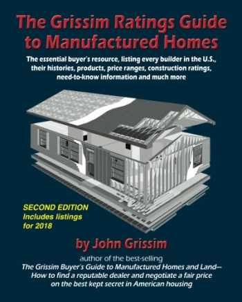 9780972543637-0972543635-The Grissim Ratings Guide to Manufactured Homes: The essential buyer's resource, listing every builder in the U.S, their histories, products, prices ... information and much more (Second edition)