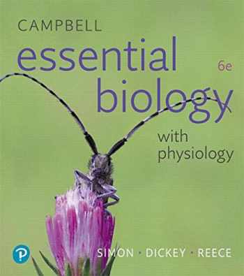 9780134711751-0134711750-Campbell Essential Biology with Physiology (6th Edition)