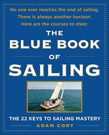 9780071547994-0071547991-The Blue Book of Sailing: The 22 Keys to Sailing Mastery