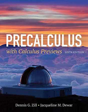 9781284077261-1284077268-Precalculus with Calculus Previews
