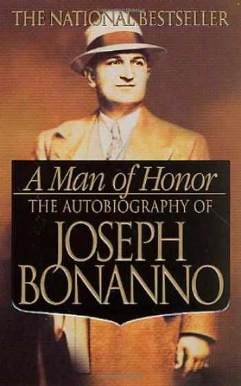 9780312979232-0312979231-A Man of Honor: The Autobiography of Joseph Bonanno