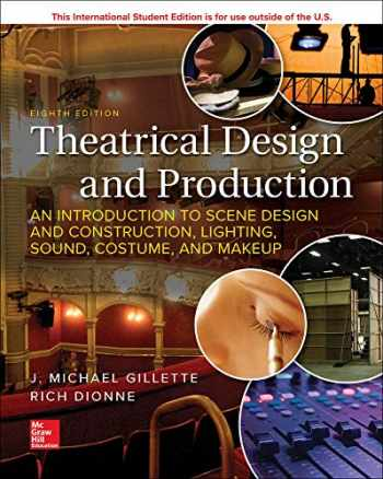 9781260566260-1260566269-Theatrical Design and Production: An Introduction to Scene Design and Construction, Lighting, Sound, Costume, and Makeup