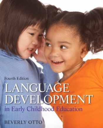 9780132867559-0132867559-Language Development in Early Childhood Education (4th Edition)