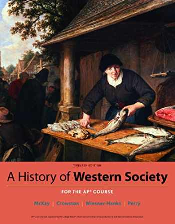 9781319035983-1319035981-A History of Western Society Since 1300 for AP®