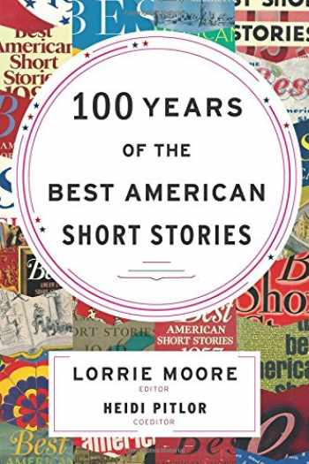 9780547485850-0547485859-100 Years of The Best American Short Stories (The Best American Series ®)