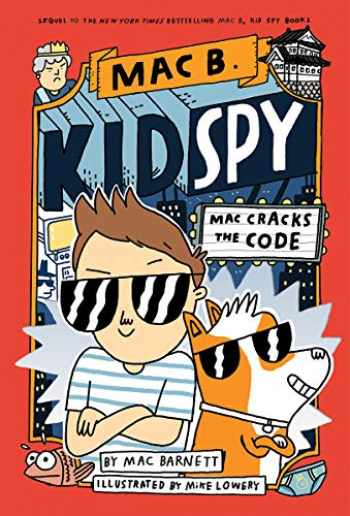 9781338594232-1338594230-Mac Cracks the Code (Mac B., Kid Spy #4)