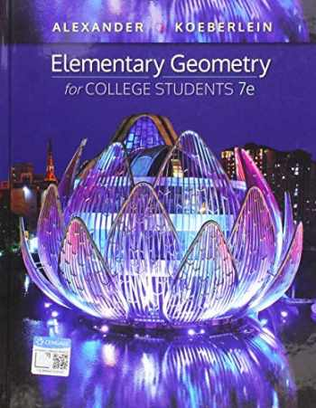 9781337614085-1337614084-Elementary Geometry for College Students