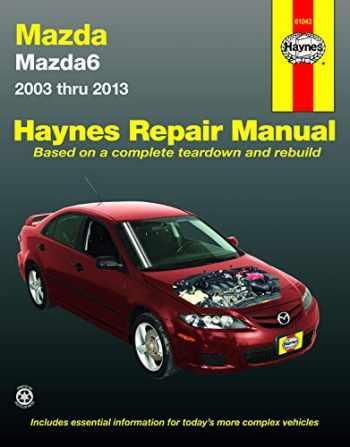 9781620921708-1620921707-Mazda6 2003 thru 2013 (Haynes Repair Manual)