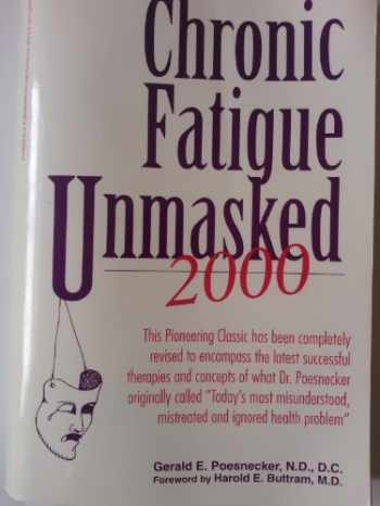 9780916285616-0916285618-Chronic Fatigue Unmasked