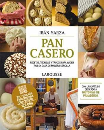 9788416984121-8416984123-Pan casero (LAROUSSE - Libros Ilustrados/ Prácticos - Gastronomía) (Spanish Edition)