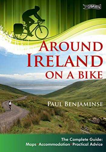 9781847173096-1847173098-Around Ireland on a Bike: The complete guide: maps, accommodation, practical advice