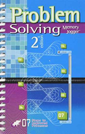 9781576811351-1576811352-The Problem Solving Memory Jogger (2nd Edition)
