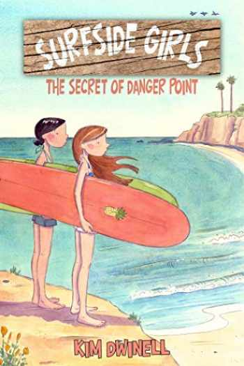 9781603094115-1603094113-Surfside Girls: The Secret of Danger Point