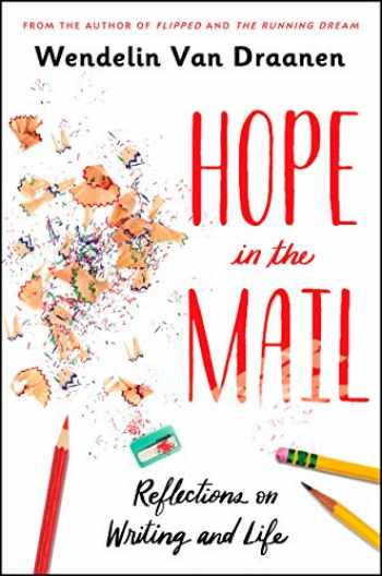 9781984894663-1984894668-Hope in the Mail: Reflections on Writing and Life