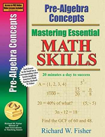 9780966621198-0966621190-Pre-Algebra Concepts (Mastering Essential Math Skills)