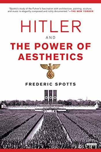 9781468316711-1468316710-Hitler and the Power of Aesthetics