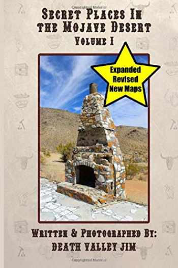 9781490557182-1490557180-Secret Places in the Mojave Desert, Vol. 1 (Revised & Expanded)