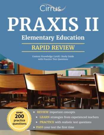 9781941759998-1941759998-Praxis II Elementary Education Content Knowledge (5018): Study Guide with Practice Test Questions