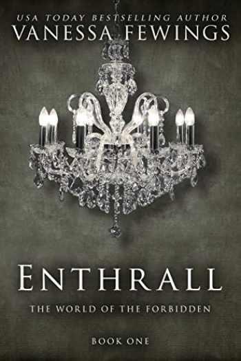 9780989478496-0989478491-Enthrall: Book 1