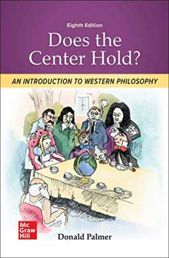 9781260808612-1260808610-Loose Leaf for Does the Center Hold? An Introduction to Western Philosophy