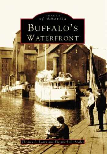 9780738557847-0738557846-Buffalo's Waterfront (Images of America)