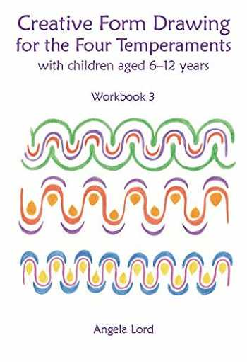 9781912480043-1912480042-Creative Form Drawing for the Four Temperaments: With Children Aged 6-12 Years (Education Series)