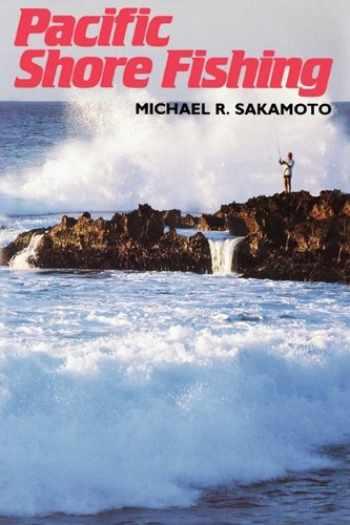 9780824808921-0824808924-Pacific Shore Fishing (Kolowalu Books (Paperback))