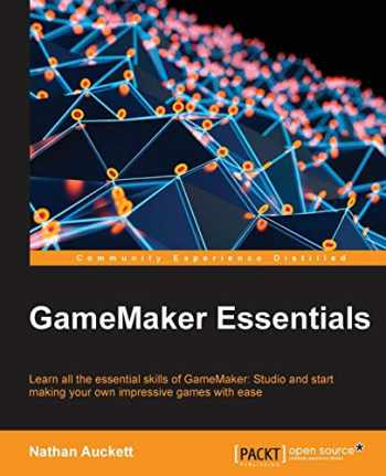 9781784396121-1784396125-GameMaker Essentials