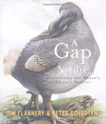 9780871137975-0871137976-A Gap in Nature: Discovering the World's Extinct Animals