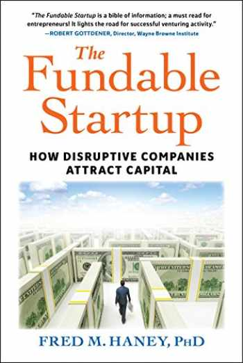 9781590794326-159079432X-The Fundable Startup: How Disruptive Companies Attract Capital