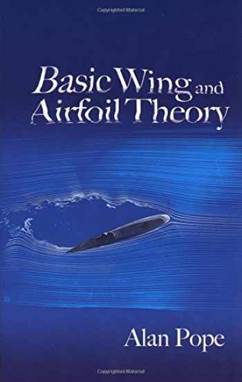 9780486471884-0486471888-Basic Wing and Airfoil Theory (Dover Books on Aeronautical Engineering)