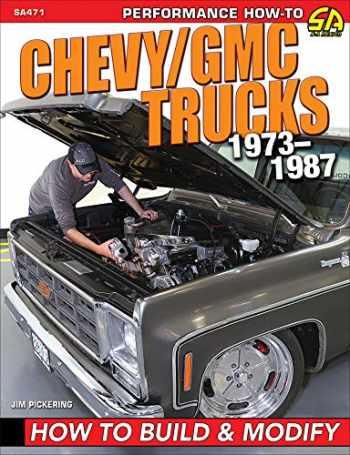 9781613255162-1613255160-Chevy/GMC Trucks 1973-1987: How to Build & Modify