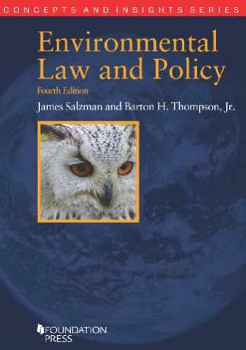 9781609303051-1609303059-Environmental Law and Policy, 4th (Concepts and Insights)