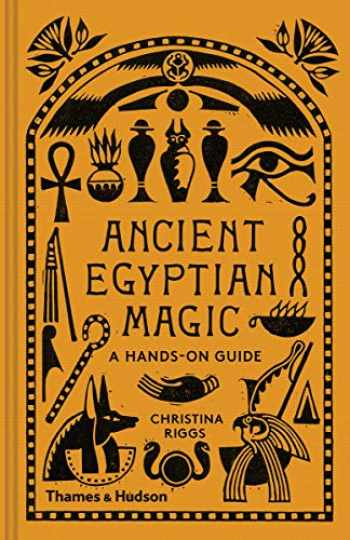 9780500052129-0500052123-Ancient Egyptian Magic: A Hands-On Guide